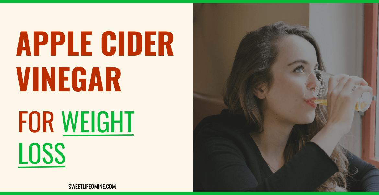 Drinking Apple Cider Vinegar for Weight Loss